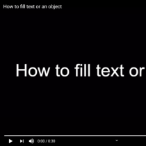 how-to-fill-text-or-object
